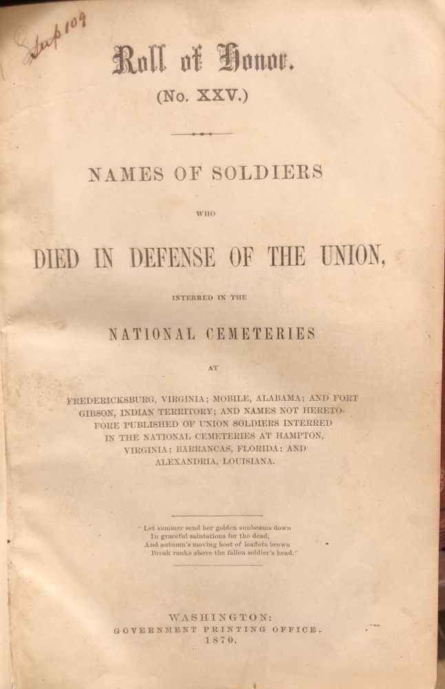 Roll(s) of Honor, Number(s) 25 [to 27]: Names of soldiers who died in defense of the Union, Interred in (various) national cemetries.