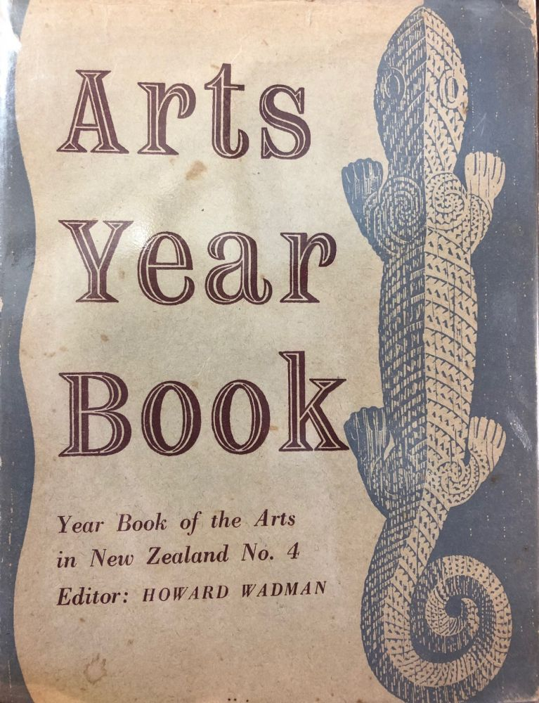 Arts Yearbook No. 4 Yearbook of the arts in New Zealand 1948; Edited By Howard Wadman.