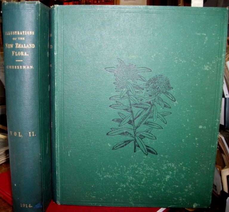 Illustrations of the New Zealand Flora . . . with the assistance of W.B.Hemsley . . . plates drawn by Matilda Smith 2 Volumes. CHEESEMAN Thomas Frederick.