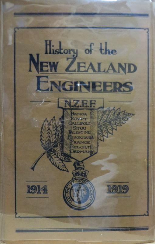 Official history of the New Zealand Engineers During the Great War 1914-1919 : a Record of the Work Carried Out By the Field Companies, Field Troops, Signal Troop, And Wireless Troop, During the Operations in Samoa (1914-15); Egypt, Gallipoli, Sinai. Norman ANNABELL.