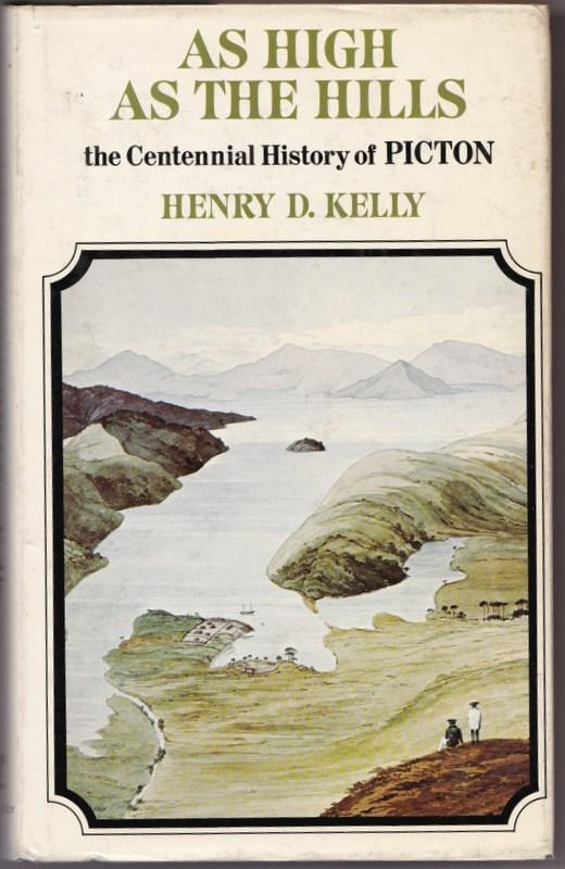 As High as the Hills, The Centennial History of Picton | Henry D ...