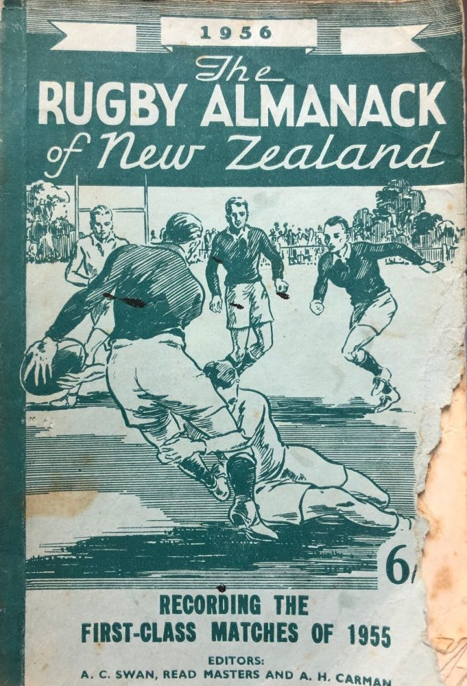 The Rugby Almanack of New Zealand, 1956 Edition. Arthur H. CARMAN, Read MASTERS, Arthur C. SWAN.