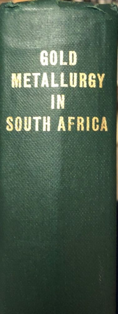 Gold Metallurgy in South Africa. R. J. ADAMSON.