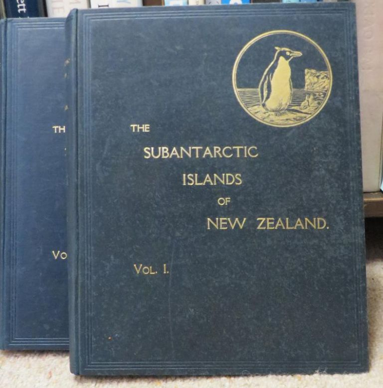 The Subantarctic Islands of New Zealand; Reports on the Geo-Physics, Geology, Zoology, and Botany of the Islands Lying to the South of New Zealand. 2 Volume Set. Chas CHILTON.