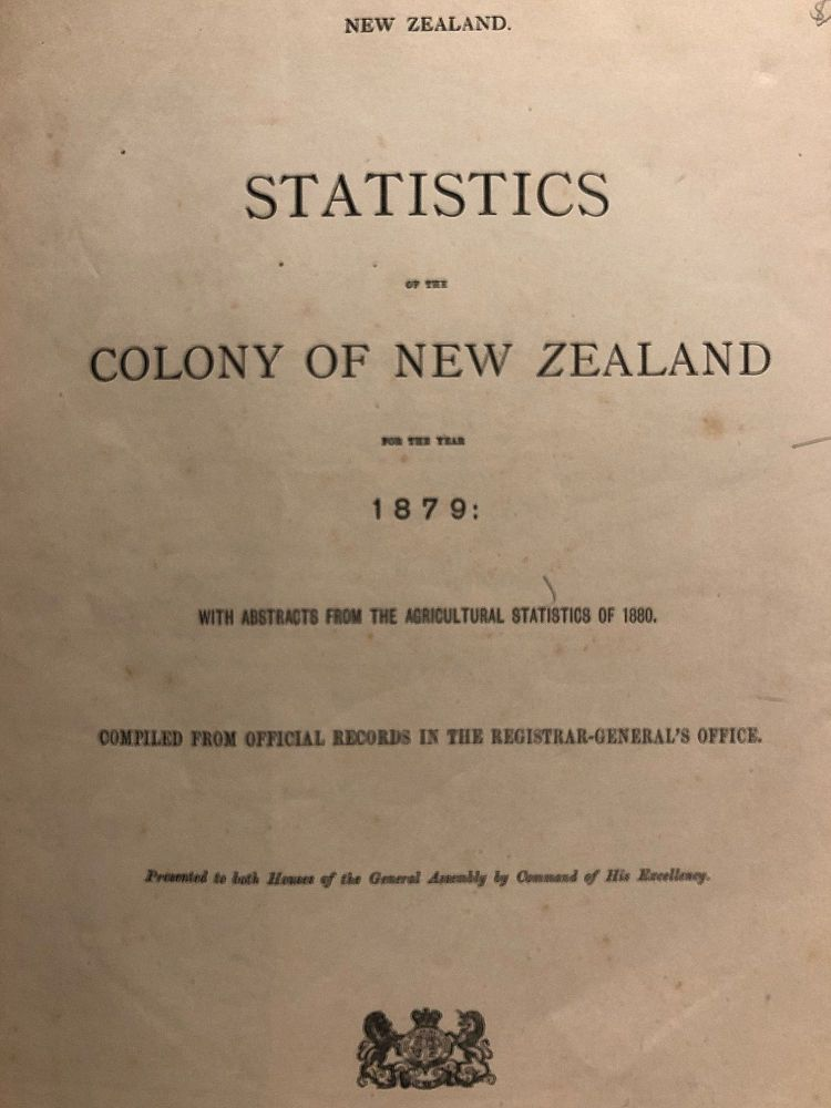 New Zealand Statistics of the Colony of New Zealand for the Year 1879
