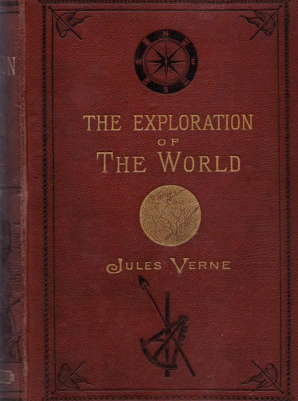 The Exploration of the World. Jules Verne.