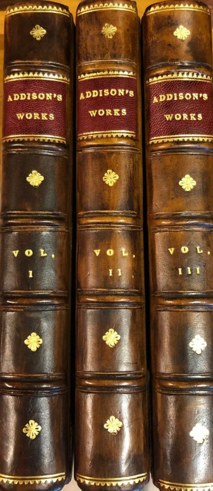 Miscellaneous Works in Verse and Prose of the Late Right Honourable Joseph Addison , Esq. (3 volumes). Joseph ADDISON.