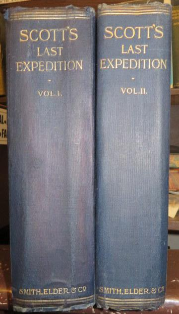 Scott's Last Expedition in Two Volumes. Vol I being the Journals of Captain R.F.Scott, R.N., C.V.O. Vol II Being the Reports of the Journeys & the Scientific Work Undertaken by Dr. E.A. Wilson and the Surviving Members of The Expedition. Scott. completed and, Huxley.