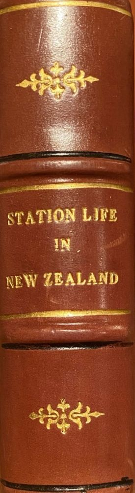 Station Life in New Zealand. Mary Anne BARKER, Lady.