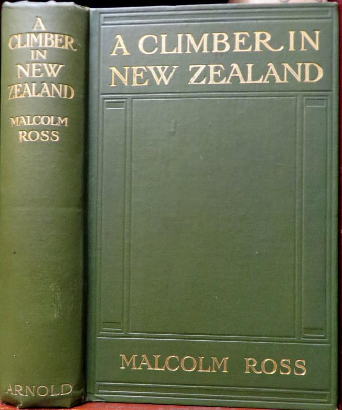 A Climber in New Zealand. Malcolm ROSS.