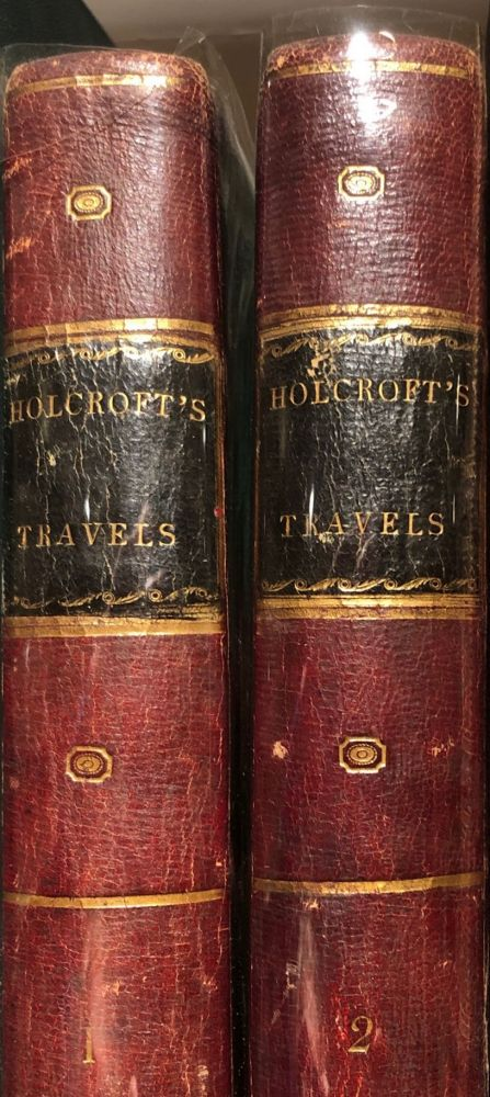 Travels from Hamburg through West Phalia, Holland, and the Netherlands to Paris. 2 Vols. Thomas HOLCROFT.