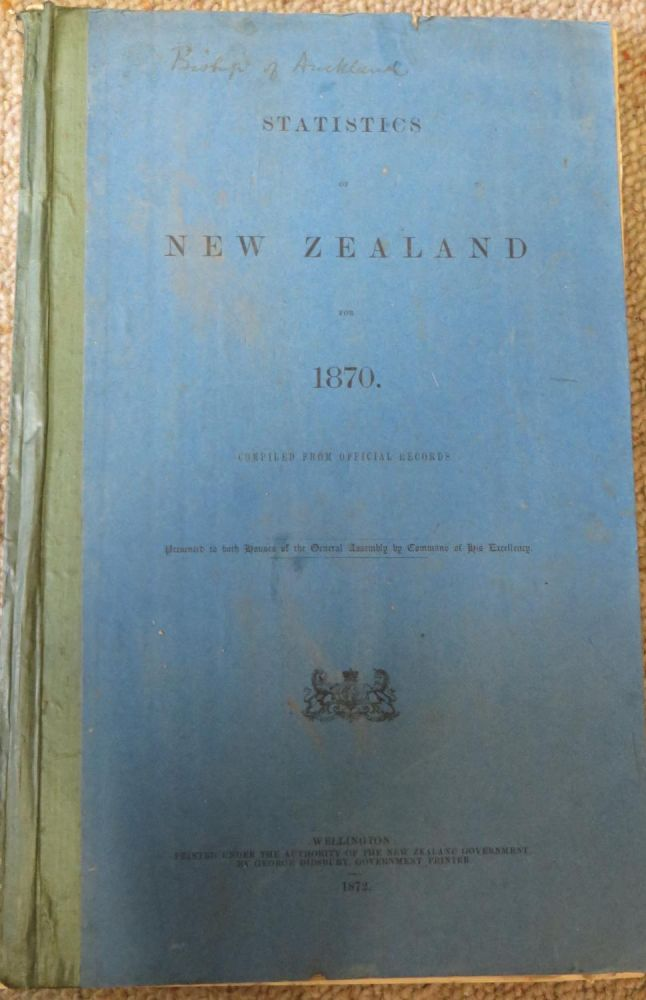 Statistics of New Zealand for 1870. Compiled from Official Records. Bishop Cowie.