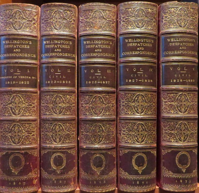 Despatches, Correspondence and Memoranda of Field Marshal Arthur, Duke of Wellington. Edited By His Son Duke of Wellington (in Continuation of the Former Series). WELLINGTON.