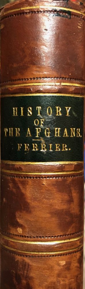History Of The Afghans. J. P. FERRIER.