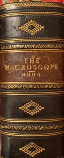 Microscope Its History, Construction and Application. Jabez HOGG.