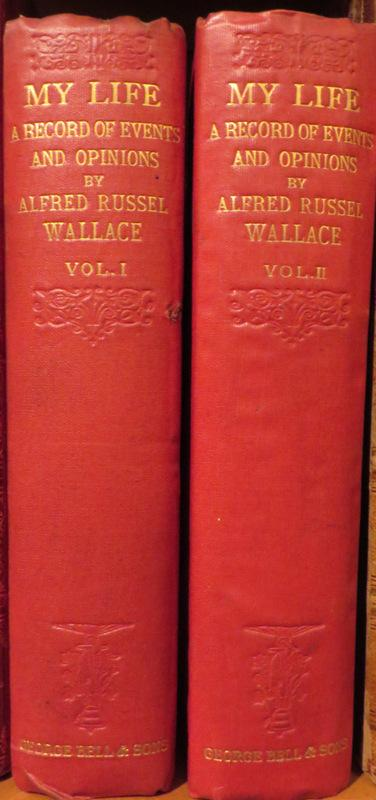 My Life A Record of Events and Opinions. 2 Vols. Alfred Russel WALLACE.