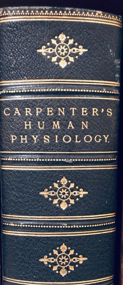 Carpenter's Principles of Human Physiology. Henry POWER.