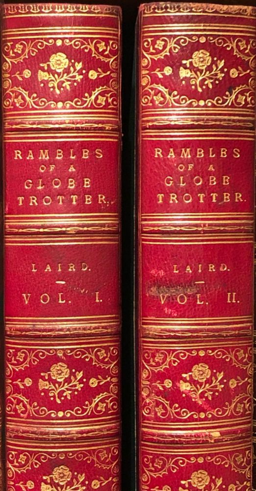 The Rambles of A Globe Trotter in Australasia, Japan, China, Java, India & Kashmir. E. K. LAIRD.