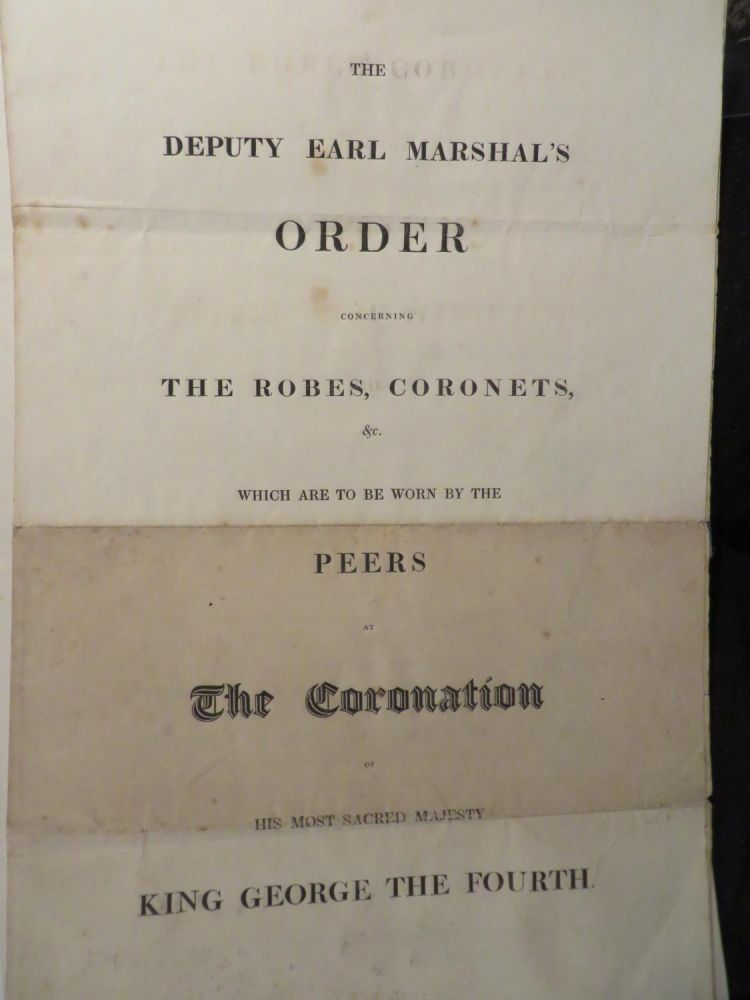 The Deputy Earl Marshal's Order concerning the robes, coronets etc which are to be worn by the peers at the coronation of His Most Sacred Majesty King George the Fourth