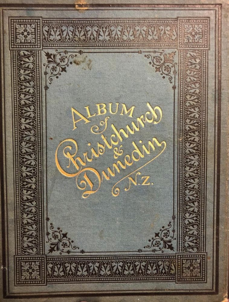 Album of Christchurch & Dunedin N.Z.