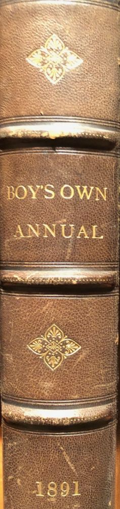 THE BOY'S OWN ANNUAL. Vol. XIII. 1890-91