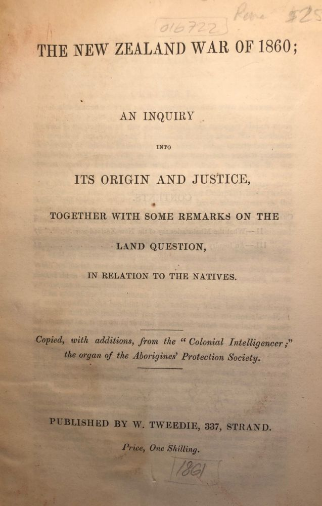 The New Zealand War of 1860 - An inquiry into its origin and justice on  Rare Books Anah Dunsheath Antiquarian Booksellers