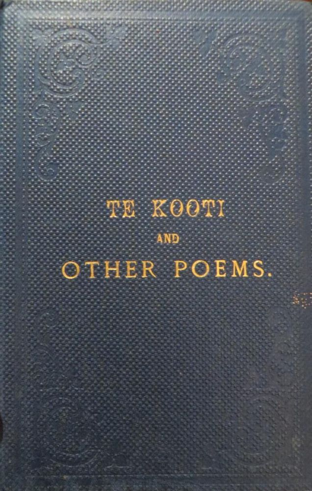 Te Kooti and Other Poems. Alan CLYDE.