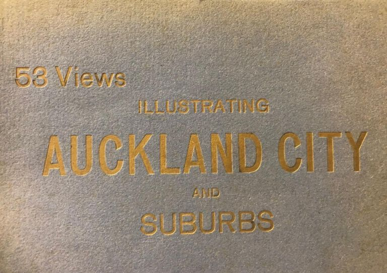 Auckland City and Suburbs, illustrated, 53 views. Fergusson Ld.