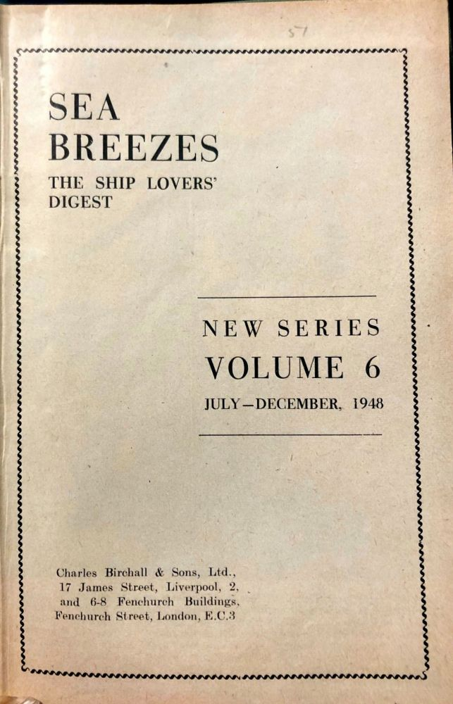 SEA BREEZES : The Ship Lovers' Digest. Shipping journal.