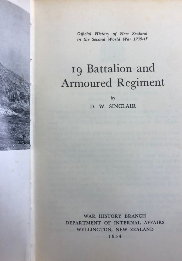 19 Battalion and Armoured Regiment (Official History of New Zealand in the Second World War 1939-45). D. W. SINCLAIR.