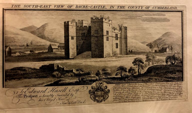 The South-East View of Dacre Castle, in the County of Cumberland. Samuel, Nathaniel Buck.