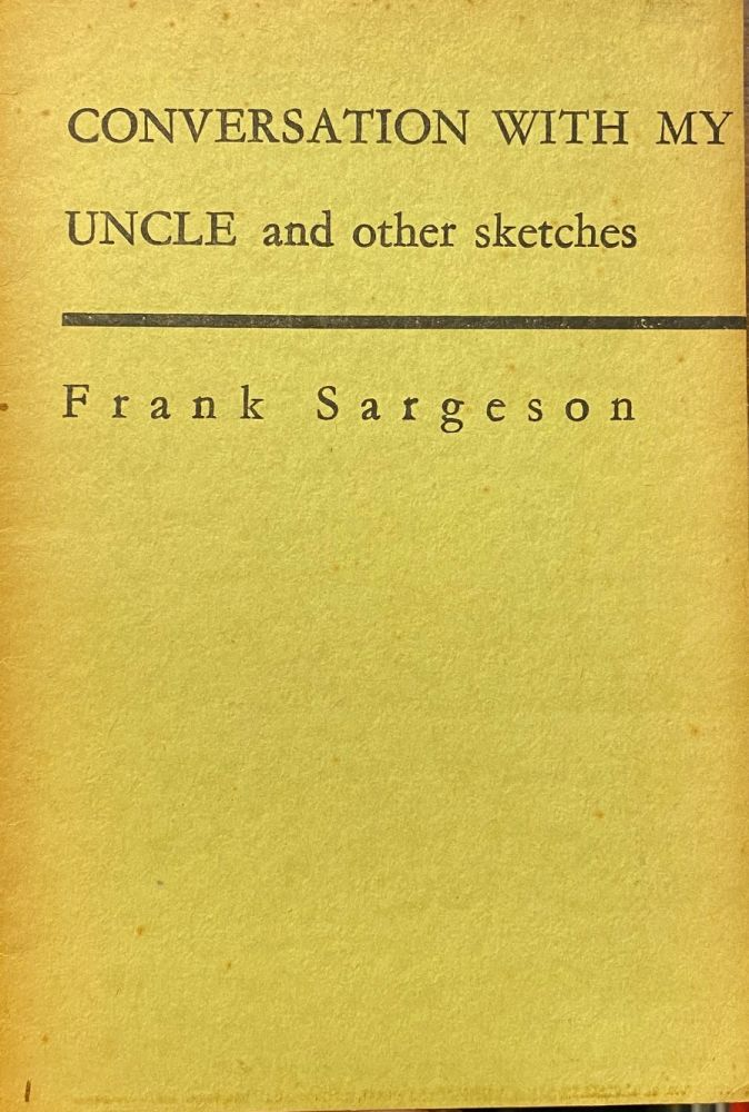 Conversations with my uncle and other sketches. Frank Sargeson.