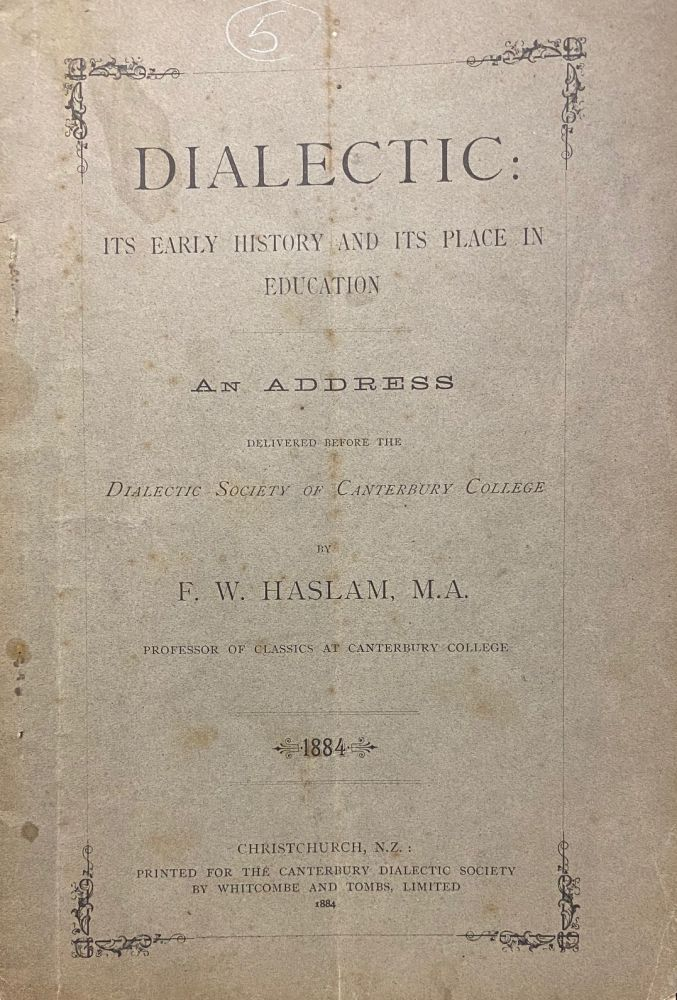 Dialectic: Its early history and its place in education. F W. Haslem.
