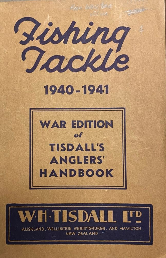 Fishing Tackle 1940-1941. W H. Tisdall Ltd.