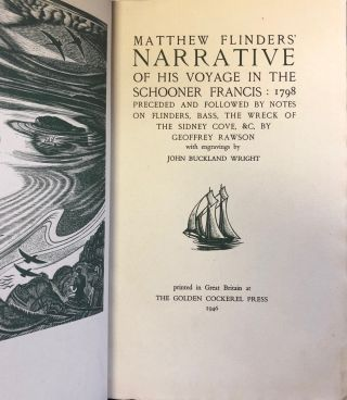 Matthew Flinders' Narrative of His Voyage in the Schooner 'Francis' 1798. Preceded and followed...