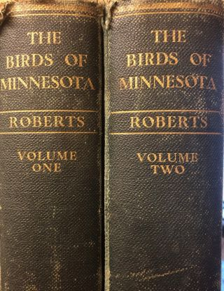 The Birds of Minnesota ; Illustrated with Ninety-two Color Plates By Allan Brooks ...(et al.). 2...