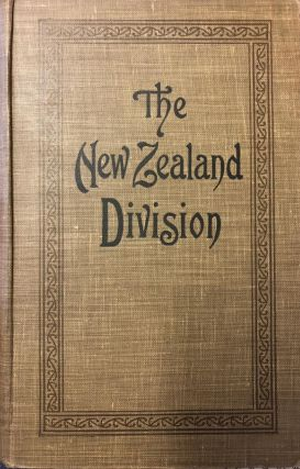 The New Zealand Division 1916-1919 : a Popular History Based on Official Records. H. STEWART