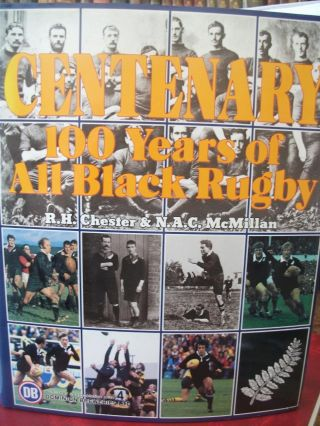 Centenary 100 Years of All Black Rugby