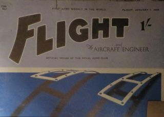 FLIGHT and Aircraft Engineer : The First Aeronautical Weekly in the World. : Founded 1909