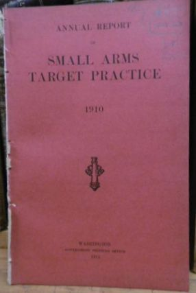 SMALL ARMS TARGET Practice 1910