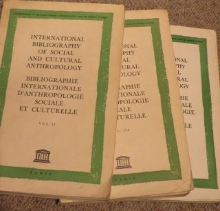 INTERNATIONAL BIBLIOGRAPHY of Social and Cultural Anthropology = Bibliographie Internationale...