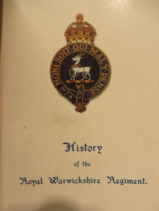 A SHORT HISTORY OF THE ROYAL WARWICKSHIRE REGT