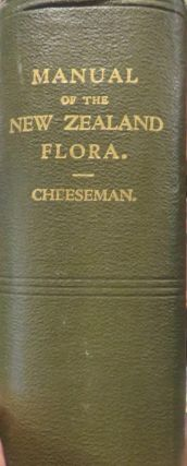 Manual of the New Zealand Flora. ; Edited By W.R.B.Oliver. Thomas Frederick CHEESEMAN