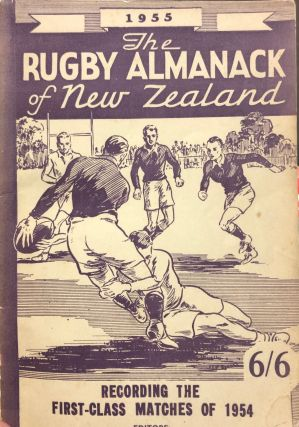 The Rugby Almanack of New Zealand, 1955 Edition. Arthur H. CARMAN, Read MASTERS, Arthur C. SWAN