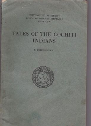 Tales of the Cochiti Indians. Ruth BENEDICT