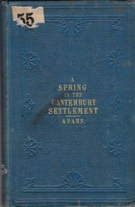A Spring in the Canterbury Settlement. C. Warren ADAMS