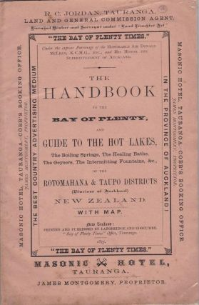The Handbook to the Bay of Plenty and Guide to the Hot Lakes