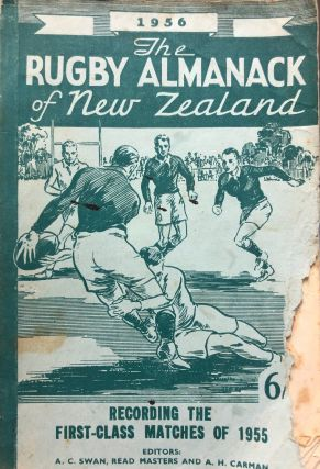 The Rugby Almanack of New Zealand, 1956 Edition. Arthur H. CARMAN, Read MASTERS, Arthur C. SWAN