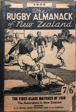 The Rugby Almanack of New Zealand, 1959 Edition. Arthur H. CARMAN, Read MASTERS, Arthur C. SWAN