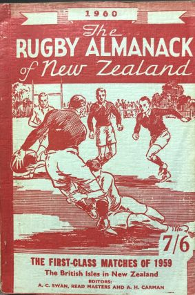 The Rugby Almanack of New Zealand, 1960 Edition. Arthur H. CARMAN, Read MASTERS, Arthur C. SWAN